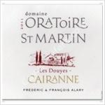 Domaine de l'Oratoire St, Martin 'Les Douyes'